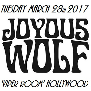 Joyous_Wolf_March_28_Viper_Room_Block_300_1