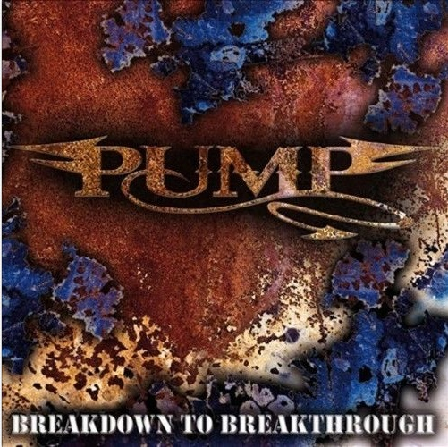 Pump_BreakdownToBreakthrough_CD_Cover_1